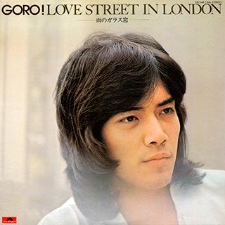 GORO! LOVE STREET IN LONDON / 雨のガラス窓