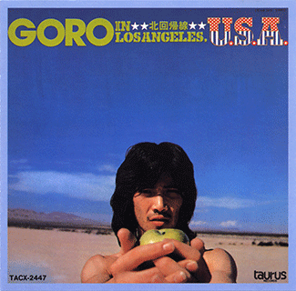 GORO IN LOS ANGELES , U.S.A / 北回帰線